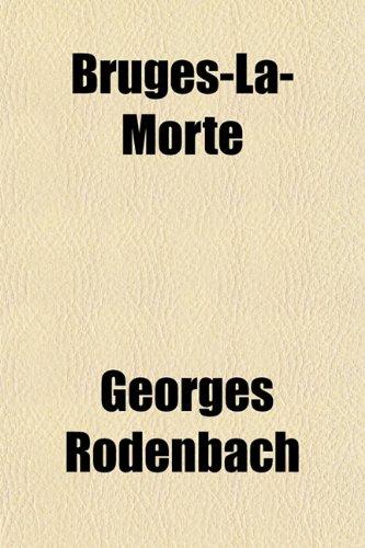 9781151471604: Bruges-La-Morte