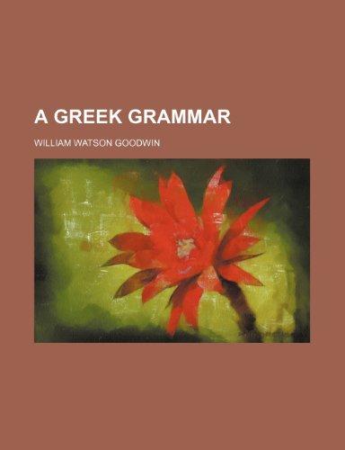 9781151473271: A Greek grammar