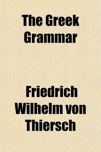 9781151473301: The Greek Grammar