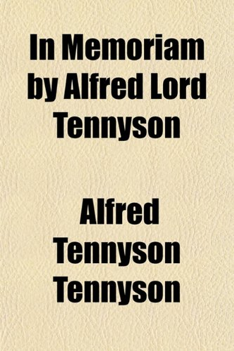 9781151475336: In Memoriam by Alfred Lord Tennyson