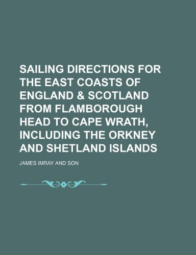 Sailing Directions for the East Coasts of: Son, James Imray