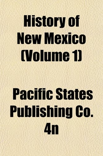9781151484499: History of New Mexico (Volume 1)
