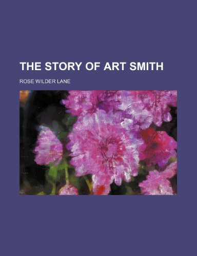 9781151519238: The Story of Art Smith