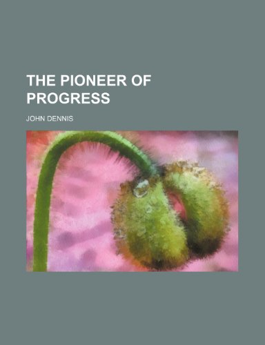 9781151521231: The pioneer of progress