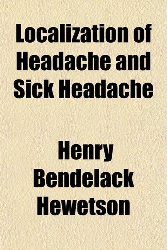 9781151533531: Localization of Headache and Sick Headache