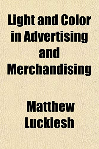 9781151534040: Light and Color in Advertising and Merchandising