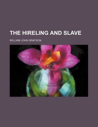 9781151540027: The Hireling and Slave