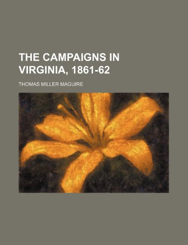 9781151566331: The Campaigns in Virginia, 1861-62