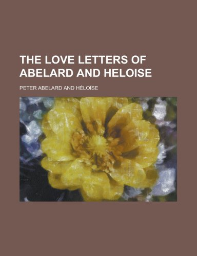 The Love Letters of Abelard and Heloise (1151567450) by Peter Abelard