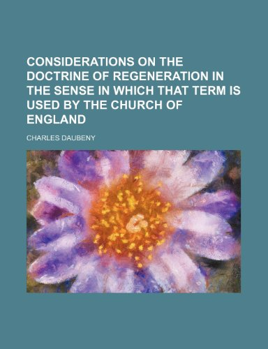 9781151571229: Considerations on the Doctrine of Regeneration in the Sense in Which That Term Is Used by the Church of England