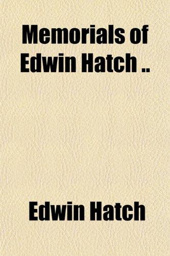 9781151584199: Memorials of Edwin Hatch ..