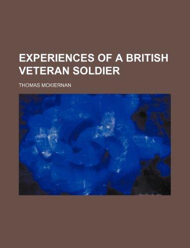 9781151585301: Experiences of a British Veteran Soldier
