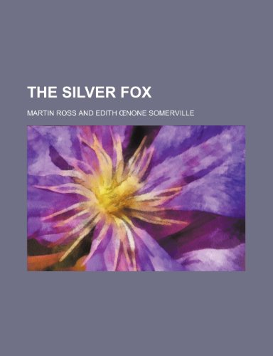 9781151596260: The silver fox