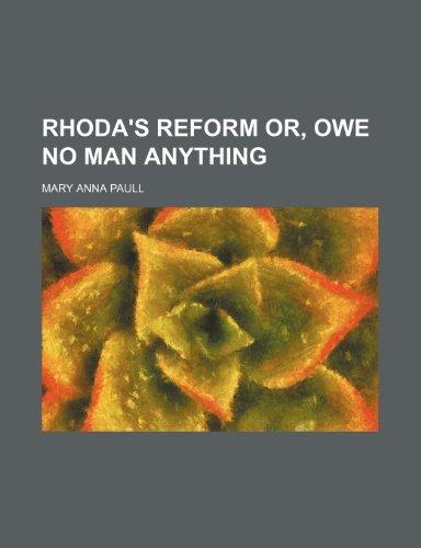 9781151601148: Rhoda's Reform Or, Owe No Man Anything