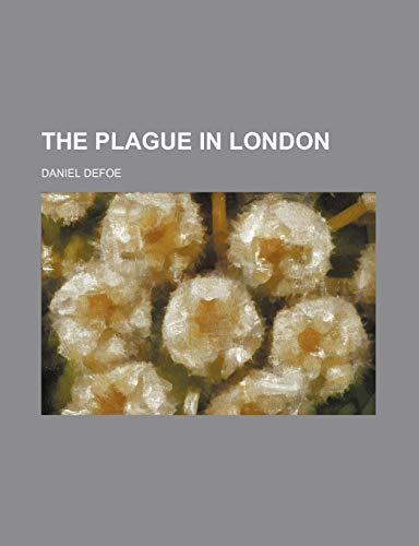 9781151620828: The Plague in London
