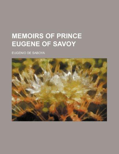 9781151635440: Memoirs of Prince Eugene of Savoy
