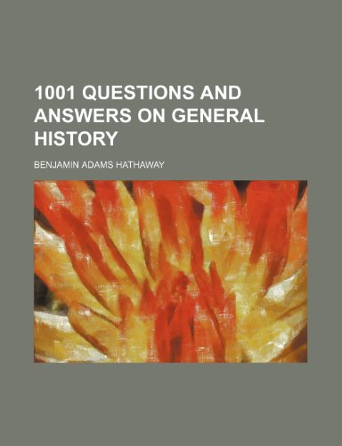 9781151648808: 1001 Questions and Answers on General History