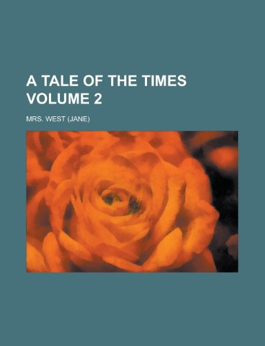 9781151657213: A Tale of the Times Volume 2