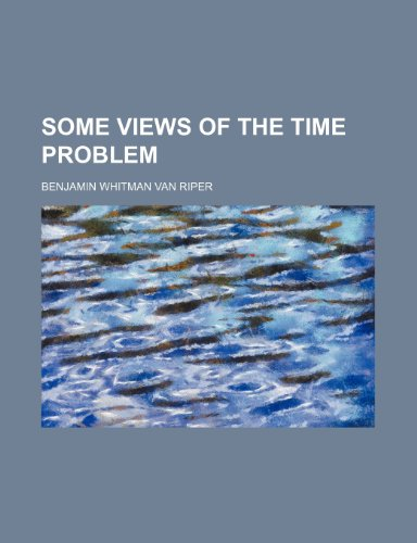 9781151681133: Some Views of the Time Problem (Volume 638)