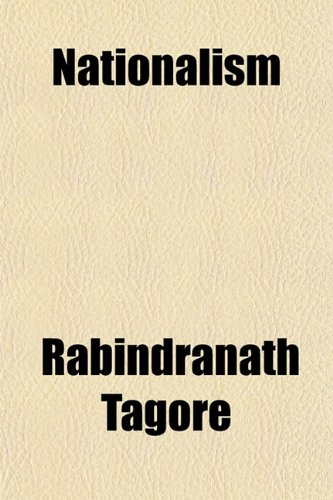 Nationalism: Rabindranath Tagore