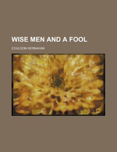 9781151691583: Wise Men and a Fool