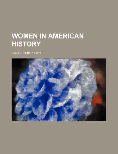 Women in American History (1151691623) by Humphrey, Grace