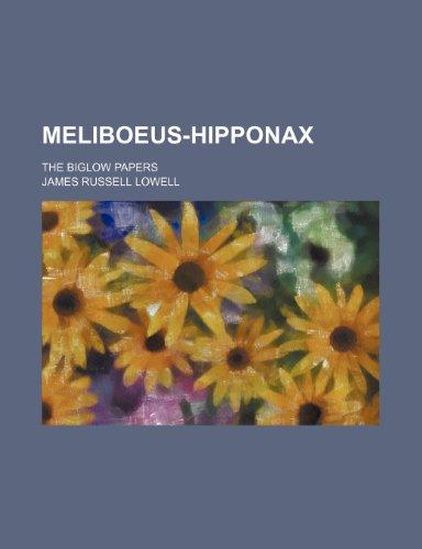 9781151695048: Meliboeus-Hipponax; The Biglow papers