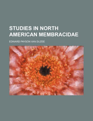 9781151698032: Studies in North American Membracidae