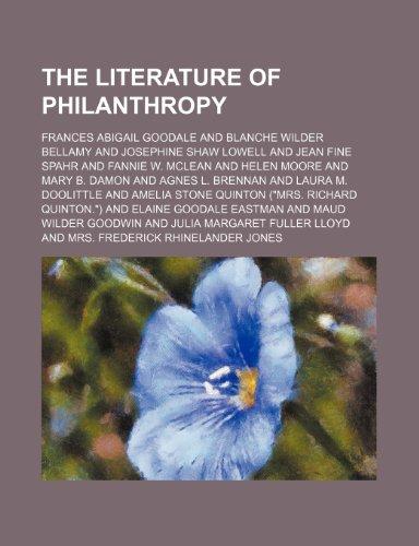 9781151702081: The Literature of Philanthropy