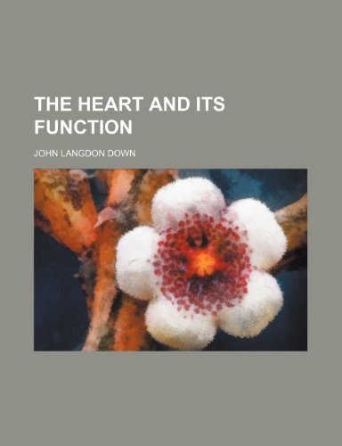 9781151715425: The heart and its function