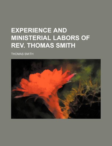 9781151720498: Experience and Ministerial Labors of Rev. Thomas Smith