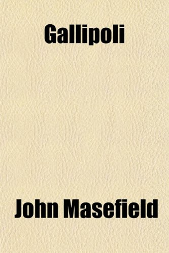 Gallipoli: John Masefield