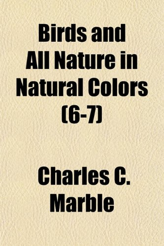 9781151737823: Birds and All Nature in Natural Colors (6-7)