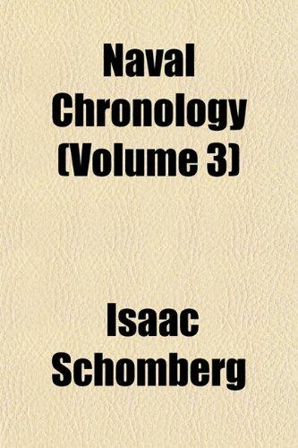 9781151751256: Naval Chronology (Volume 3)