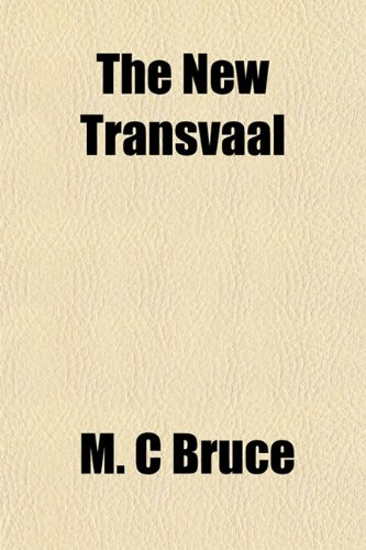 9781151754776: The New Transvaal