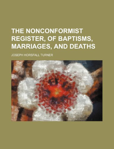 9781151756732: The Nonconformist register, of baptisms, marriages, and deaths