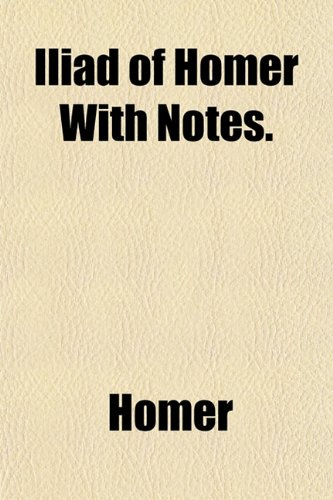9781151757814: Iliad of Homer with Notes.