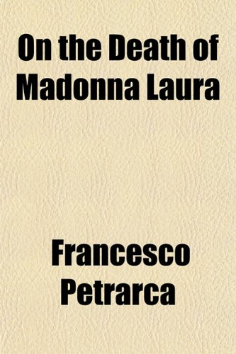 9781151764522: On the Death of Madonna Laura