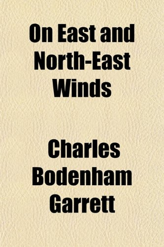 9781151764898: On East and North-East Winds