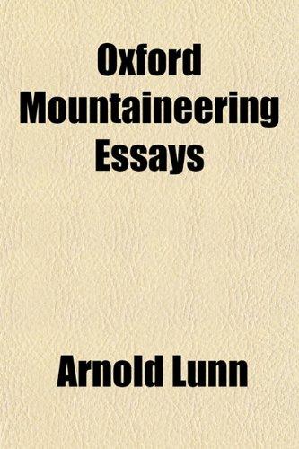 9781151770141: Oxford Mountaineering Essays