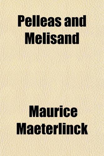 9781151777287: Pelleas and Melisand