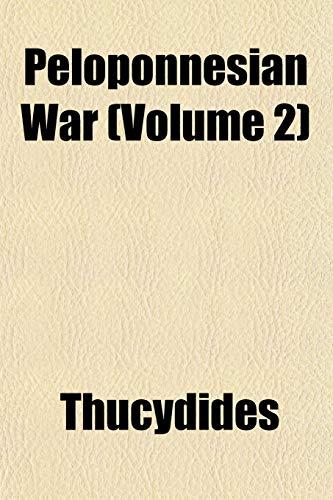 9781151777300: Peloponnesian War (Volume 2)