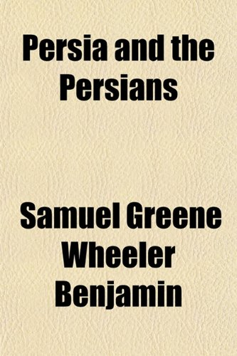 9781151778024: Persia and the Persians