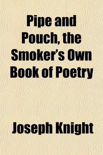9781151783318: Pipe and Pouch, the Smoker's Own Book of Poetry