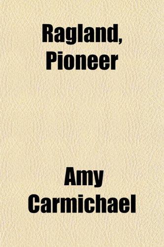 9781151806376: Ragland, Pioneer