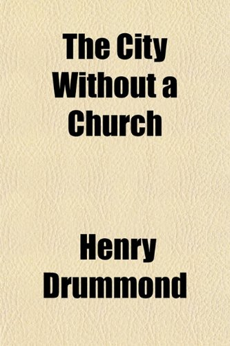 9781151832092: The City Without a Church