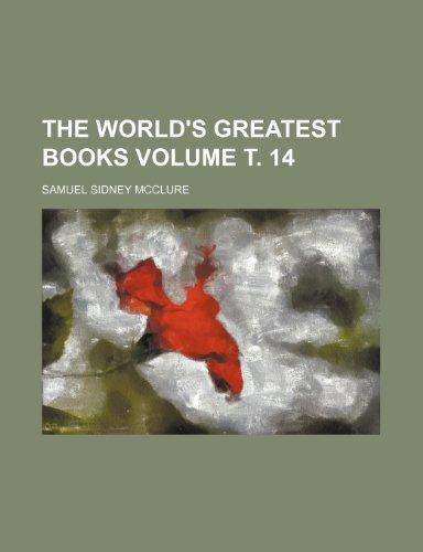 9781151836564: The world's greatest books Volume . 14