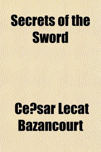 9781151841179: Secrets of the Sword