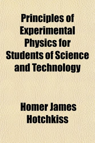 9781151843753: Principles of Experimental Physics for Students of Science and Technology
