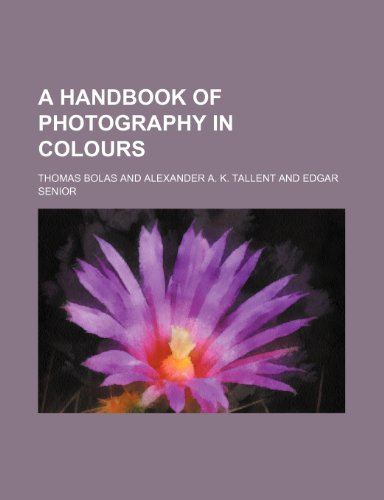 9781151843777: A handbook of photography in colours
